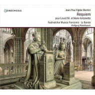 Martini Johann Paul Aegidius (1741-1816)/Requiem For Louis 16 & Marie Antoniette: Riedelbauch / La