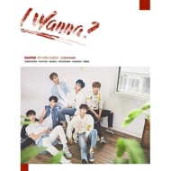4th Mini Album: I Wanna? 【B/Backstage Ver.】