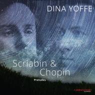 Preludes: Yoffe +chopin: Preludes