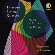 Britten String Quartets Nos.2, 3, Purcell Chacony, Fantasias : Emerson String Quartet