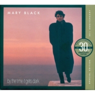 By The Time It Gets Dark (30th Anniversary Edition)