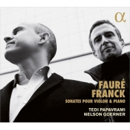 Franck Violin Sonata, Faure Violin Sonatas Nos.1, 2 : Tedi Papavrami(Vn)Nelson Goerner(P)