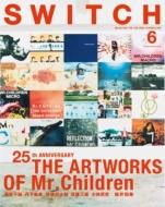 SWITCH Vol.35 No.6 ART WORKS OF Mr.Children