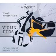 イザイ:2つのヴァイオリンのためのソナタ、W.マルシュナー:交響的変奏曲、3つのバガテル フリーデリケ・シュタルクロフ、ミファンウィ・エラ・ペニー