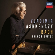 (Paino)French Suites Nos.1-6 : Vladimir Ashkenazy(P)