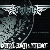 Busted Broke & American