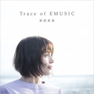 Trace of EMUSIC (+Blu-ray)
