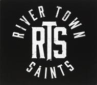River Town Aints