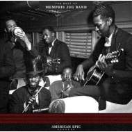 American Epic: The Best Of Memphis Jug Band (180グラム重量盤)