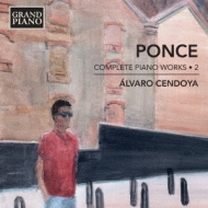Complete Piano Works Vol.2: Cendoya