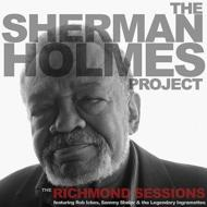 Sherman Holmes Project: The Richmond Sessions