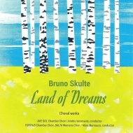 Land Of Dreams-chorus Works: Fortius Chamber Cho Riga Chamber Choir Ave Sol Etc