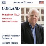 交響曲第3番、3つのラテン・アメリカン・スケッチ レナード・スラトキン&デトロイト交響楽団