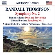 トンプソン:交響曲第2番、バーバー:交響曲第1番、サミュエル・アダムズ:漂流と摂理 ジェイムズ・ロス&ナショナル・オーケストラ・インスティトゥート・フィル