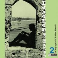 サラヴァ世界地図 〜ピエール バルーとの旅 Vol.2 自由への散歩