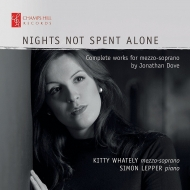 Nights Not Spent Alone-comp.works For Mezzo-soprano: Whately(Ms)S.lepper(P)
