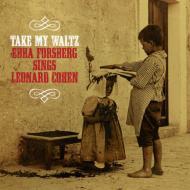 Take My Waltz: Sings Leonard Cohen