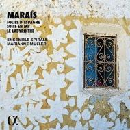 スペインのフォリア、迷宮、組曲 マリアンヌ・ミュレ&アンサンブル・スピラール