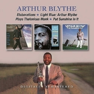 Elaborations / Light Blue: Arthur Blythe Plays Thelonius Monk / Put Sunshine In It (2CD)