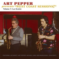 Art Pepper Presents West Coast Sessions! Vol 3: Lee Konitz