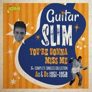 You're Gonna Miss Me -The Complete Singles Collection As & Bs 1951-1958