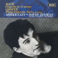 Chopin Piano Concerto No.2, J.S.Bach Piano Concerto No.1 : Vladimir Ashkenazy(P)Zinman / London Symphony Orchestra