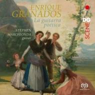 『詩的なギター〜ギターによるグラナドス作品集』 ステファン・マーチオンダ
