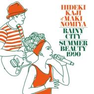 雨降り都市 / Summer Beauty 1990 (7インチシングル)