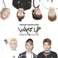 2nd Mini Album: Wake Up