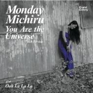 You Are The Universe(7inch Version)/ Ooh La La La