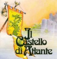 Castello Di Atlante/Sono Io Il Signore Delle Terre A Nord