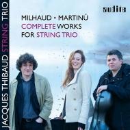 マルチヌー:弦楽三重奏曲第1番、第2番、ミヨー:弦楽三重奏曲、ソナチネ ジャック・ティボー・トリオ
