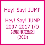 Hey! Say! JUMP 2007-2017 I/O 【初回限定盤2】(3CD)