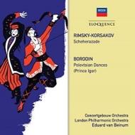 リムスキー=コルサコフ:シェエラザード、ボロディン:だったん人の踊り エドゥアルド・ヴァン・ベイヌム&コンセルトヘボウ管弦楽団、ロンドン・フィル