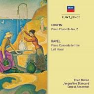 ショパン:ピアノ協奏曲第2番、ラヴェル:左手のためのピアノ協奏曲 エレン・バロン、ジャクリーヌ・ブランカール、エルネスト・アンセルメ指揮