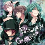 アプリゲーム 『アイドリッシュセブン』 「Poisonous Gangster」