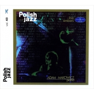 Live Embers: Polish Jazz Vol.43