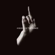 Bunch Of The Silence