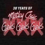 XXX: 30 Years of Girls, Girls, Girls 【初回限定盤】 (CD+DVD)