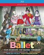 『不思議の国のアリス』『くるみ割り人形』『ピーターと狼』『ピーターラビットと仲間たち』 英国ロイヤル・バレエ(4BD)