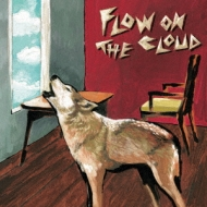 FLOW ON THE CLOUD 【初回限定盤】(+DVD)