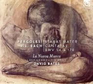 Pergolesi Stabat Mater, J.S.Bach Cantatas Nos.54, 170 : D.Bates / La Nuova Musica, L.Crowe, T.Mead
