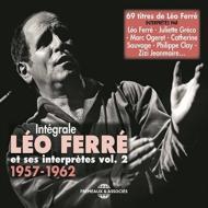 Integrale Leo Ferre Et Ses Interpretes Vol.2 1957-1962