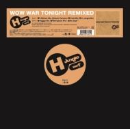 Wow War Tonight Remixed (12インチシングルレコード)