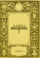 BRAVE FRONTIER StoryBook