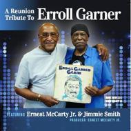 Reunion Tribute / To Erroll Garner