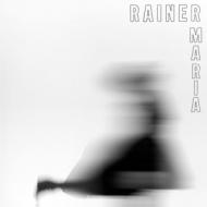 Rainer Maria(180グラム重量盤)
