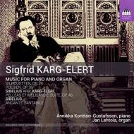 ピアノとオルガンのための作品集と編曲集 アンニカ・コントリ=グスタフソン、ヤン・レヘトラ