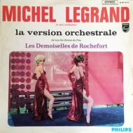 Les Demoiselles De Rochefort (La Version Orchestrale)