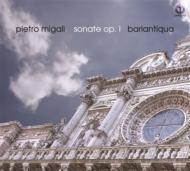 Migali Pietro (1635-1715)/Trio Sonatas Op 1 : Ensemble Bariantiqua Pozzi